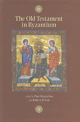 The Old Testament in Byzantium 9780884023487