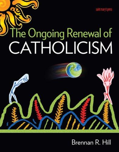 The Ongoing Renewal of Catholicism 9780884899549