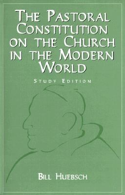 The Pastoral Constitution on the Church in the Modern World 9780883473726