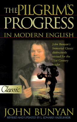 The Pilgrim's Progress in Modern English 9780882707570
