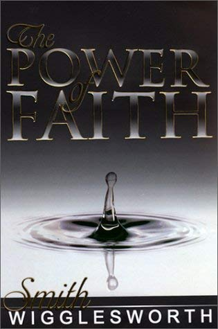 The Power of Faith 9780883686089