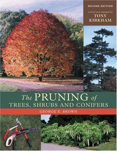 The Pruning of Trees, Shrubs and Conifers 9780881926132