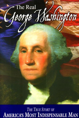 The Real George Washington 9780880800143