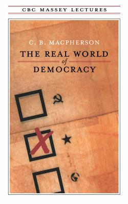 The Real World of Democracy 9780887845307