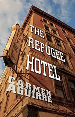 The Refugee Hotel 9780889226500