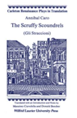 The Scruffy Scoundrels: (Gli Straccioni) 9780889201033