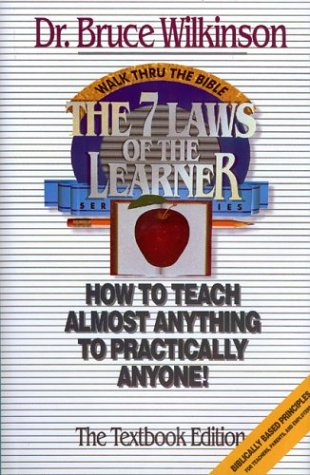 The Seven Laws of the Learner: How to Teach Almost Anything to Practically Anyone 9780880704649