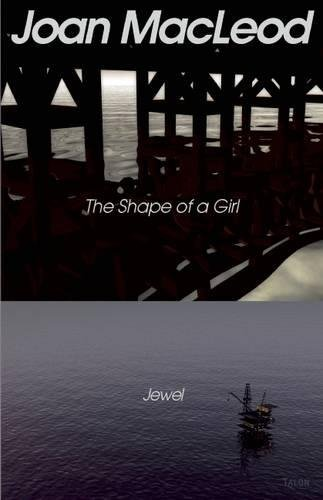 The Shape of a Girl / Jewel 9780889224605