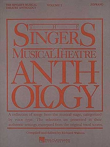 The Singer's Musical Theatre Anthology Volume 1: Soprano Book Only 9780881885460