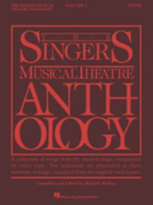 The Singer's Musical Theatre Anthology - Volume 1: Tenor Book Only 9780881885491