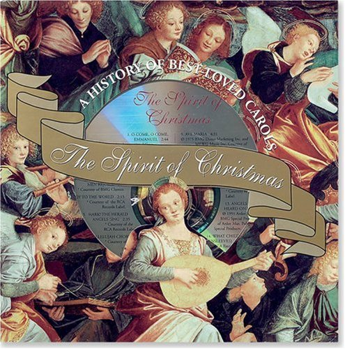 The Spirit of Christmas: A History of Our Best-Loved Carols [With CD] 9780880884143