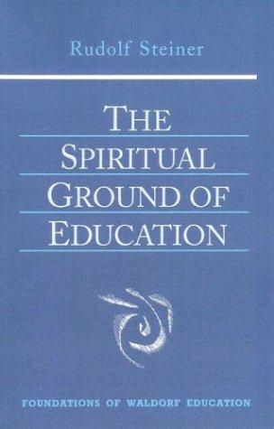 The Spiritual Ground of Education 9780880105132