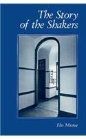 The Story of the Shakers 9780881500622
