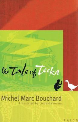 The Tale of Teeka 9780889224100