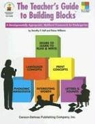 The Teacher's Guide to Building Blocks: A Developmentally Appropriate, Multilevel Framework for Kindergarten 9780887245800