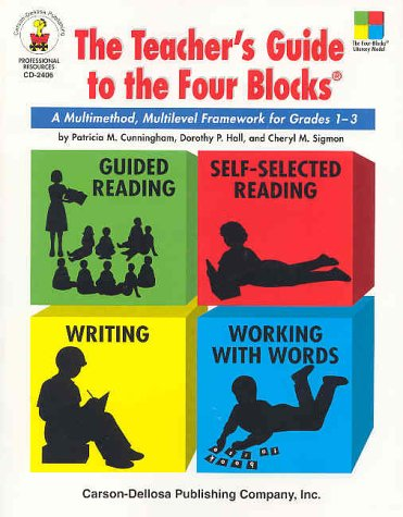 The Teacher's Guide to the Four Blocks, Grades 1 - 3: A Multimethod, Multilevel Framework for Grades 1-3 9780887244940