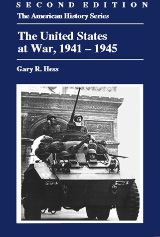 The United States at War, 1941-1945 9780882959849