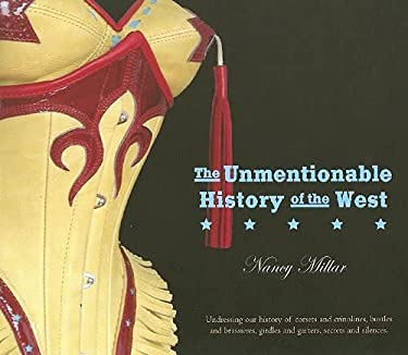 The Unmentionable History of the West 9780889953741