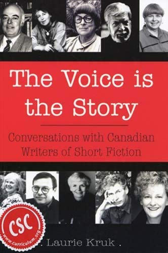 The Voice Is the Story: Conversations with Canadian Writers of Short Fiction 9780889627987