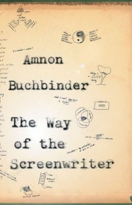 The Way of the Screenwriter 9780887847370