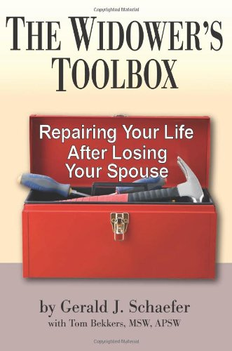 The Widower's Toolbox: Repairing Your Life After Losing Your Spouse 9780882823454
