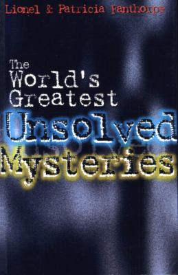 The World's Greatest Unsolved Mysteries 9780888821942