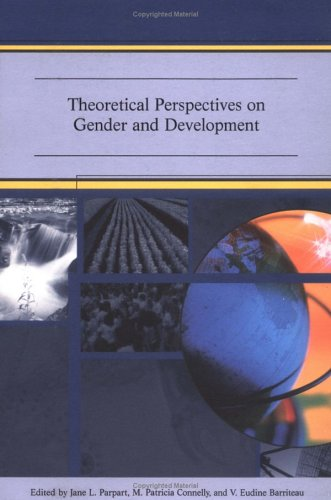 Theoretical Perspectives on Gender and Development 9780889369108