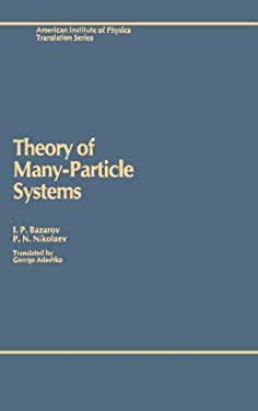 Theory of Many-Particle Systems 9780883186015