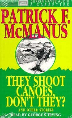 They Shoot Canoes, Don't They? 9780886462635