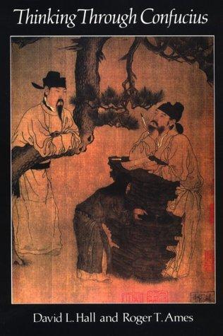 Thinking Through Confuci 9780887063770
