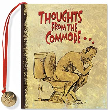Thoughts from the Commode--: Inspiring and Moving Thoughts from the Bathroom 9780880885935