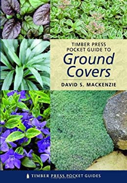 Timber Press Pocket Guide to Ground Covers 9780881927986