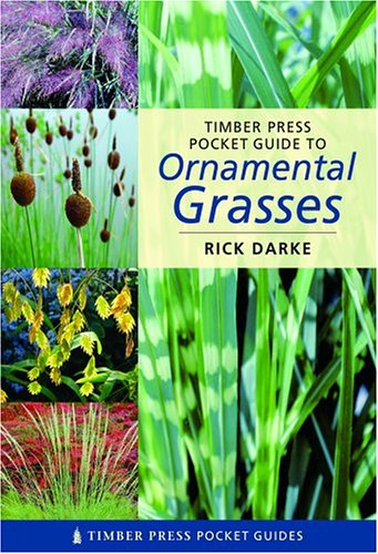 Timber Press Pocket Guide to Ornamental Grasses 9780881926538