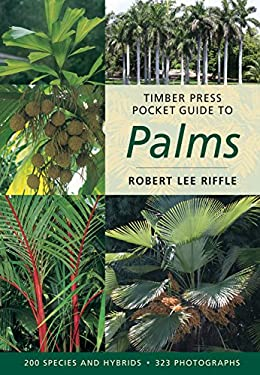 Timber Press Pocket Guide to Palms 9780881927764