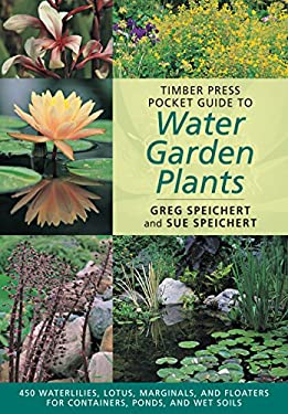 Timber Press Pocket Guide to Water Garden Plants 9780881928464