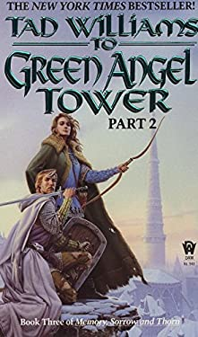 To Green Angel Tower: Part 2 9780886776060