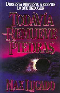 Todavia Remueve Piedras 9780881131826