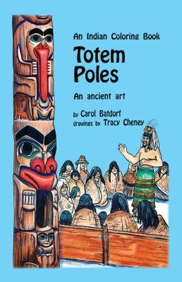 Totem Poles: An Ancient Art 9780888392480