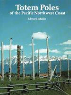 Totem Poles of the Pacific Northwest Coast 9780881922950