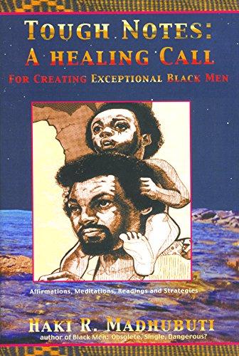 Tough Notes: A Healing Call for Creating Exceptional Black Men 9780883782361