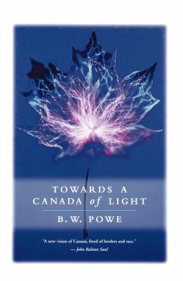 Towards a Canada of Light 9780887622281