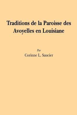 Traditions de la Paroisse Des Avoyelles En Louisiane 9780882890319