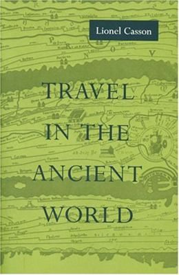 Travel in the Ancient World 9780888665423