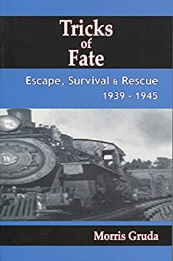 Tricks of Fate: Escape, Survival and Rescue 1939-1945 9780889628625