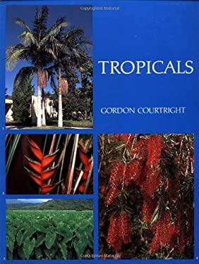 Tropicals 9780881923322