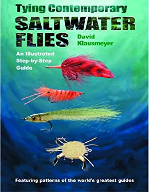 Tying Contemporary Saltwater Flies: An Illustrated Step-By-Step Guide 9780881505245