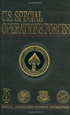U.S. Special Operations Forces - Schemmer, Benjamin / Carney, John T., Jr.