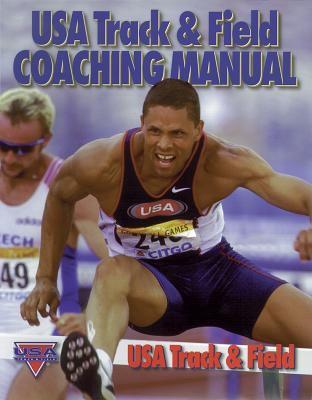 USA Track & Field Coaching Manual 9780880116046