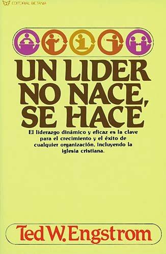 Un Lider No Nace, Se Hace 9780881133301