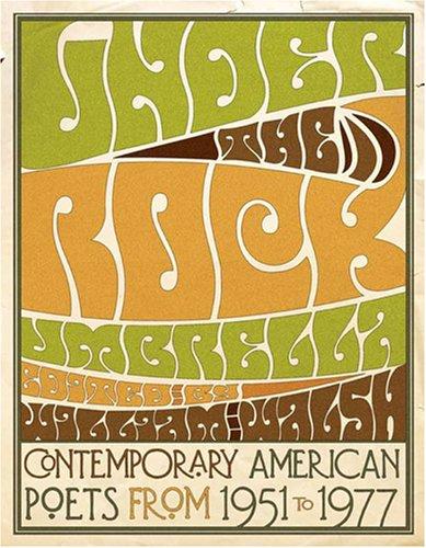 Under the Rock Umbrella: Contemporary American Poets from 1951-1977 9780881460476